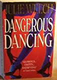 img - for Dangerous Dancing book / textbook / text book