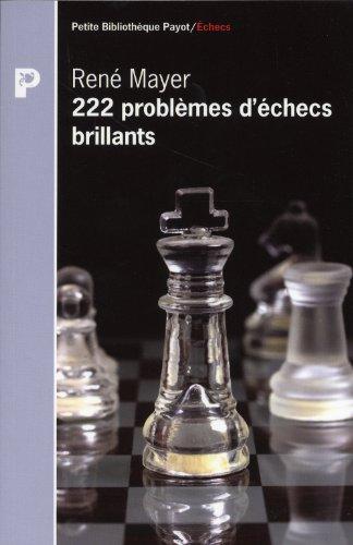 222 problèmes d'échecs