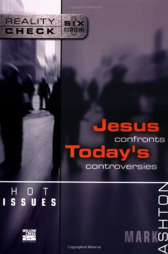 Hot Issues Jesus Confronts Today s Controversies310245648