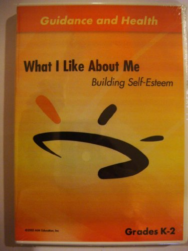 What I Like About Me: Building Self-Esteem