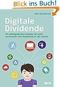 Digitale Dividende: Ein pädagogisches Update für mehr Lernfreude und Kreativität in der Schule