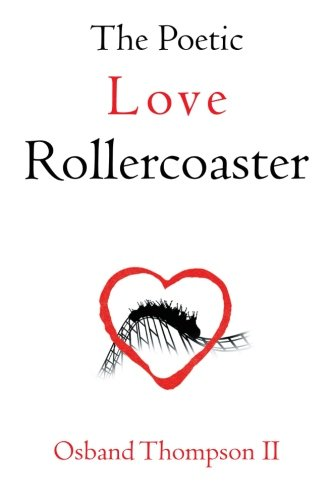 The Poetic Love Rollercoaster
