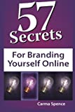 img - for 57 Secrets for Branding Yourself Online book / textbook / text book