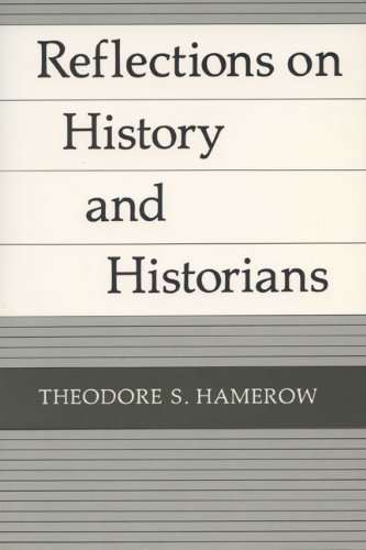 Reflections On History and Historians