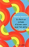 echange, troc Martine Moriconi - En finit-on jamais d'aimer ceux que l'on aime