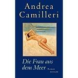 """Die Frau aus dem Meervon """"Andrea Camilleri"""""""
