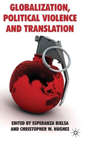 Globalization, Political Violence and Translation
