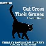 Cat Cross Their Graves | Shirley Rousseau Murphy