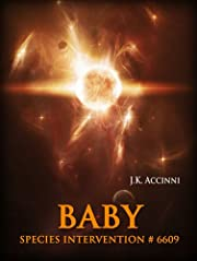 Baby (Species Intervention #6609 Book One)