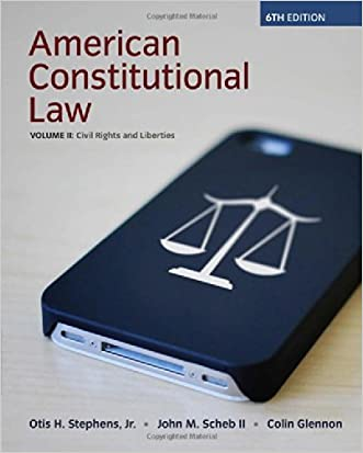 American Constitutional Law, Volume II, Civil Rights and Liberties, 6th