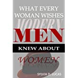 41sMnxBsOdL. SL160 OU01 SS160  What Every Woman Wishes Modern Men Knew About Women (Kindle Edition)