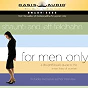 For Men Only: A Straightforward Guide to the Inner Lives of Women | [Shaunti Feldhahn, Jeff Feldhahn]