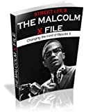 The Malcolm X File /Changing the mind of Malcolm