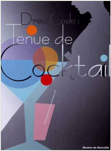 Dress Code : Tenue de Cocktail