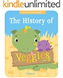 The History of Veggies (An Ed the Dragon Book Book 1)