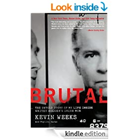 Brutal: Untold Story of My Life Inside Whitey Bulger's Irish Mob