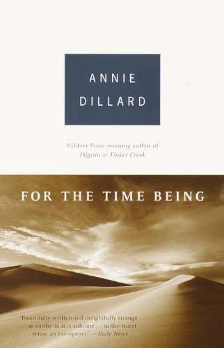 for-the-time-being-by-annie-dillard-2000-02-08