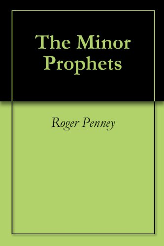 Book: The Minor Prophets by Roger Penney