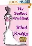 My Perfect Wedding (Helen Grey Book 2)