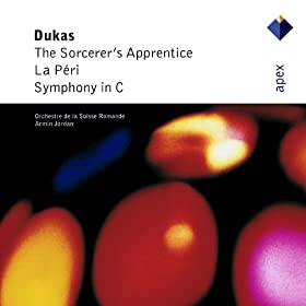 Dukas : L' Apprenti sorcier [The Sorcerer's Apprentice], La p�ri & Symphony in C major - Apex