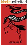Hanging Flynn (A Tale of the Fairypocalypse Book 1)