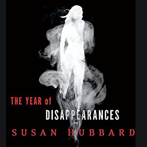 The Year of Disappearances Audiobook