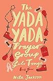 The Yada Yada Prayer Group Gets Tough (Yada Yada Series)