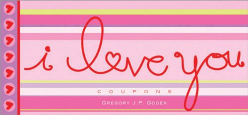 Why I Love You Coupons