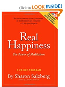 Real Happiness: The Power of Meditation: A 28-Day Program [Print + CD] [Paperback] — by Sharon Salzberg