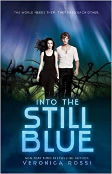 Into the Still Blue: Veronica Rossi: 9780062295187: Amazon.com: Books