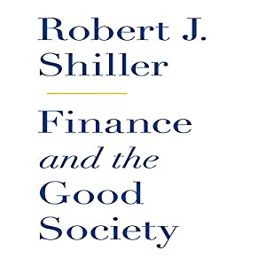 Finance and the Good Society Audiobook