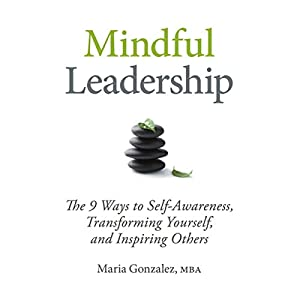 Mindful Leadership Audiobook