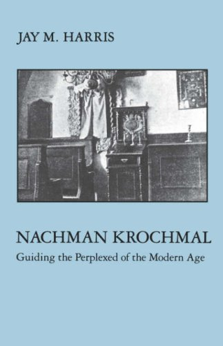 Nachman Krochmal: Guiding the Perplexed of the Modern Age (Modern Jewish Masters Series)