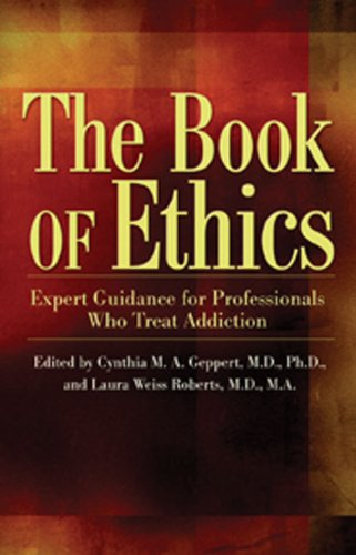 The Book of Ethics: Expert Guidance For Professionals Who...