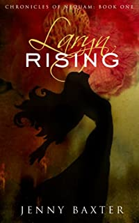 (FREE on 6/27) Laryn Rising by Jenny Baxter - http://eBooksHabit.com