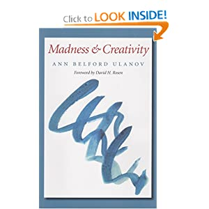 Madness and Creativity (Carolyn and Ernest Fay Series in Analytical Psychology)