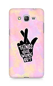AMEZ things will work out Back Cover For Samsung Galaxy Grand Prime