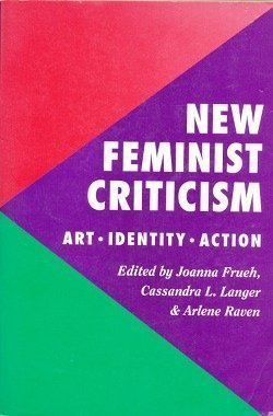 New Feminist Criticism: Art, Identity, Action (Icon Editions)