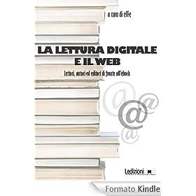 La lettura digitale e il web (Editoria. Presente e futuro)