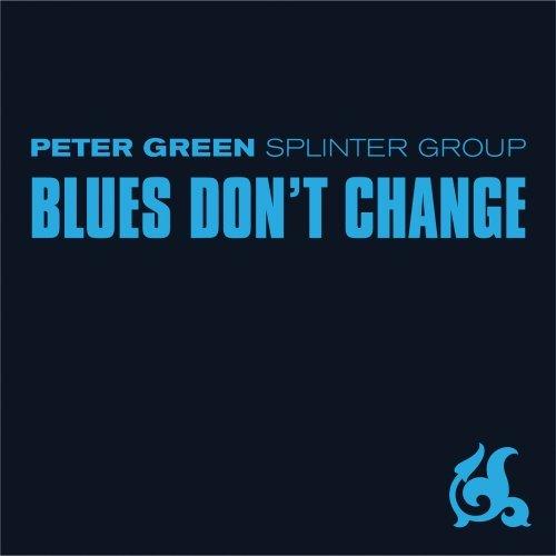 Peter Green - Blues Don\'t Change (CD)