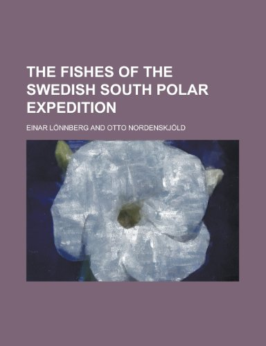 the-fishes-of-the-swedish-south-polar-expedition