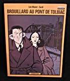 "Afficher ""Brouillard au pont de Tolbiac"""