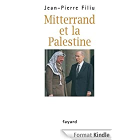 Mitterrand et la Palestine (Documents)