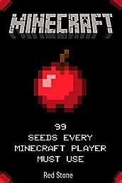 Minecraft: 99 Seeds Every Minecraft Player Must Use