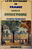 img - for La vie quotidienne en France sous le Directoire (French Edition) book / textbook / text book