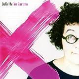 echange, troc Juliette - No Parano