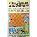 The Chess Mysteries of the Arabian Knights (0192861247) by Smullyan, Raymond M.