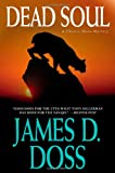 Dead Soul (Charlie Moon Mysteries) (0312317441) by Doss, James D.