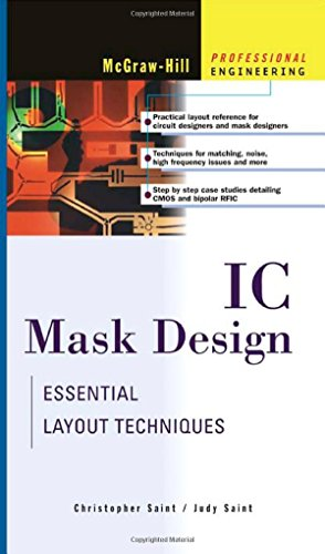 IC Mask Design: Essential Layout Techniques