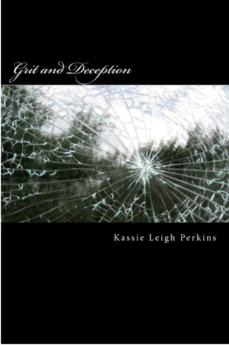 Book: Grit and Deception by Kassie Leigh Perkins
